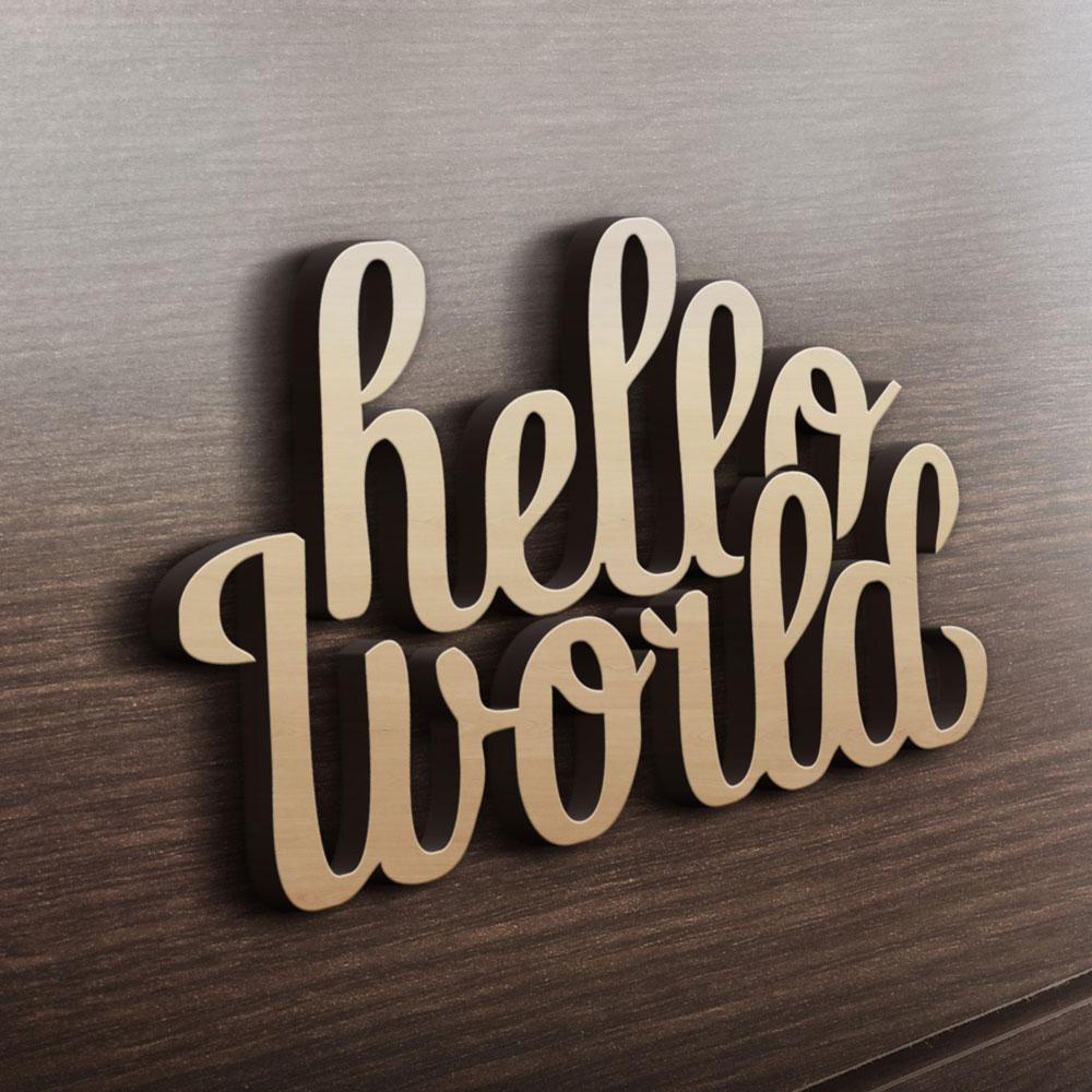 MDF Ξύλινο Σχέδιο - Hello World